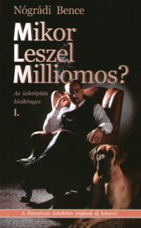 Nógrádi Bence - Mikor Leszel Milliomos?