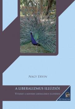 Nagy Ervin - A liberalizmus illúziói