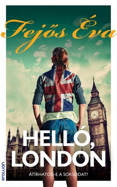 Fejős Éva - Helló, London