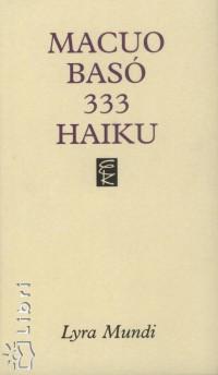 Macuo Basó - 333 Haiku