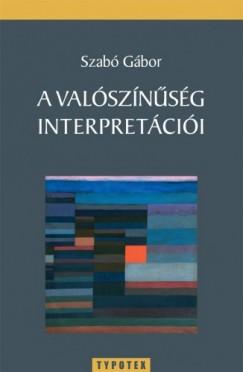 Szabó Gábor - A valószínűség interpretációi