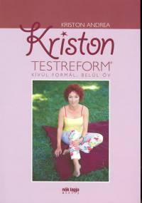 Kriston Andrea - Kriston testreform