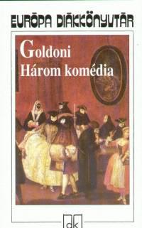 Carlo Goldoni - Három komédia