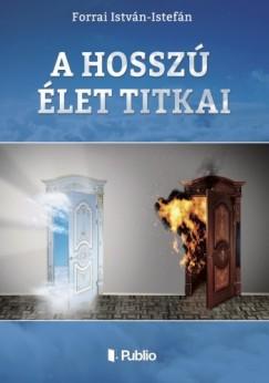 István Forrai - A hosszú élet titkai
