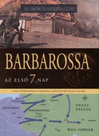 William Fowler - Barbarossa - Az első 7 nap