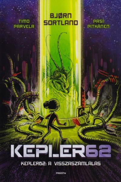 Timo Parvela - Bjorn Sortland - Kepler 62 - A visszaszámlálás