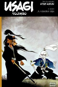 Stan Sakai - Usagi Yojimbo 3. - A vándor útja