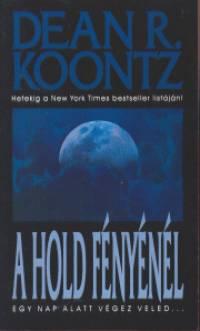 Dean R. Koontz - A Hold fényénél