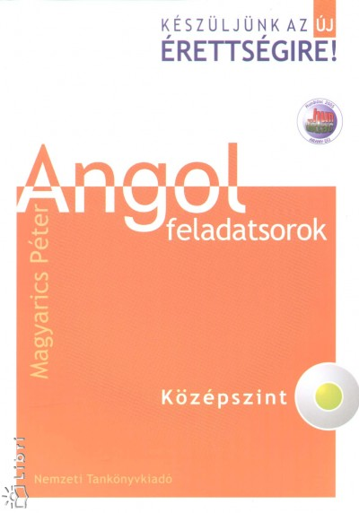 Magyarics P�ter - Angol feladatsorok - K�z�pszint