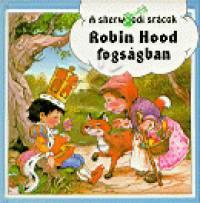 John Patience - Robin Hood fogságban