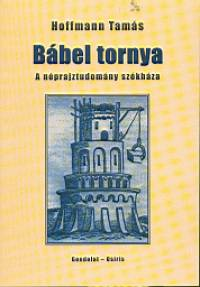 Hoffmann Tamás - Bábel tornya