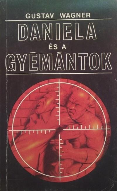 Gustav Wagner - Daniela és a gyémántok