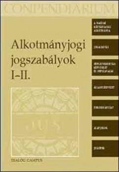 Chronowski Nóra  (Összeáll.) - Alkotmányjogi jogszabályok I-II.