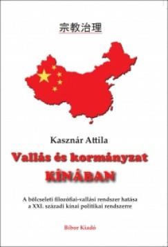 Kasznár Attila - Vallás és kormányzat Kínában