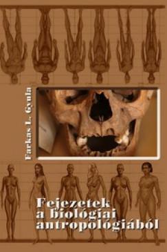 Farkas L. Gyula - Fejezetek a biológiai antropológiából