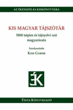 Kiss Gábor - Kis magyar tájszótár