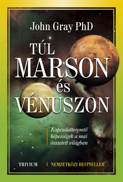 Dr. John Gray - Túl Marson és Vénuszon