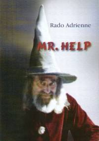 Rado Adrienne - Mr. Help