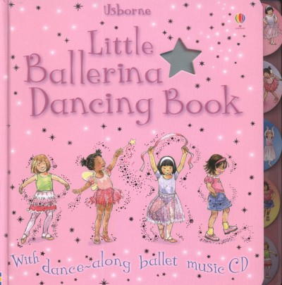 Fiona Watt - Little Ballerina Dancing Book