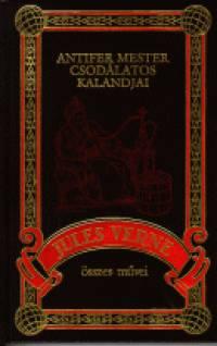 Jules Verne - Antifer mester csodálatos kalandjai