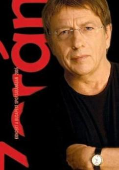 Zorán - Koncert a Budapest Sportarénában 2005 - DVD
