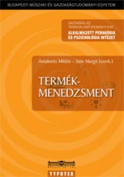 Antalovits Miklós  (Szerk.) - Süle Margit  (Szerk.) - Termékmenedzsment