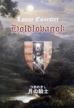 Lunae Equester - Holdlovagok