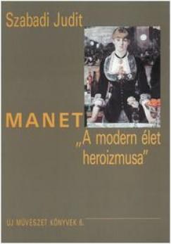 Szabadi Judit - Manet