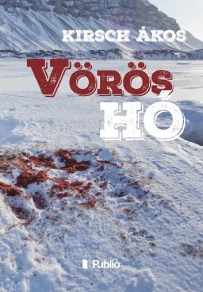 Kirsch Ákos - A vörös hó
