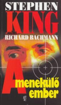 Stephen King - A menekülő ember