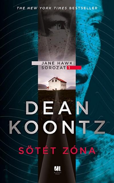 Dean R. Koontz - Sötét zóna
