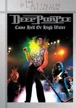 Deep Purple - Come Hell Or High Water (Platinum Budget sorozat) - DVD