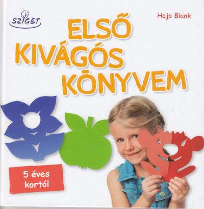 Hajo Blank - Első Kivágós Könyvem