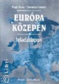 Rugli Ilona - Tamasics Katalin - Európa közepén - Témazáró feladatlapok