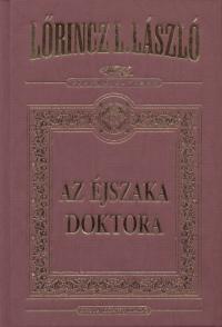 Lőrincz L. László - Az éjszaka doktora