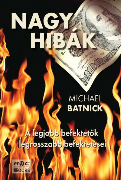 Michael Batnick - Nagy hibák
