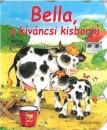 - Bella, a kíváncsi kisborjú
