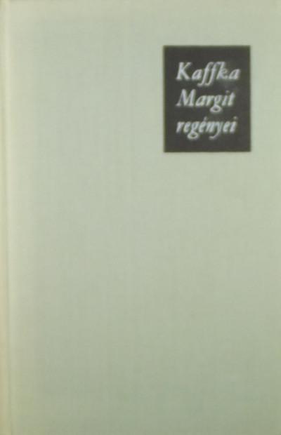 Kaffka Margit - Kaffka Margit regényei