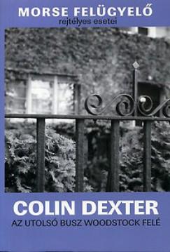 Colin Dexter - Az utolsó busz Woodstock felé