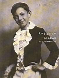 E. Csorba Csilla - Székely Aladár