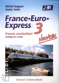 Michel Soignet - Szabó Anita - France-Euro-Express 3. - Nouveau