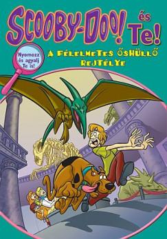 Jenny Markas - Scooby-Doo és Te! - A félelmetes őshüllő rejtélye