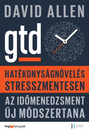 David Allen - Hat�konys�gn�vel�s stresszmentesen