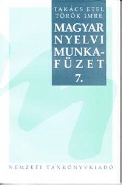 Takács Etel - Magyar nyelvi munkafüzet 7.
