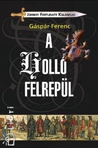 Gáspár Ferenc - A holló felrepül