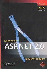 George Shepherd - Microsoft ASP.NET 2.0 lépésről lépésre