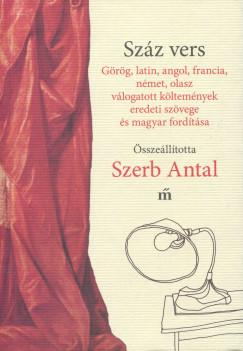 Szerb Antal  (Összeáll.) - Száz vers