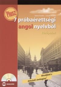 Bukta Katalin - Sulyok Andrea - Plusz 7 próbaérettségi angol nyelvből  - Középszint - CD melléklettel