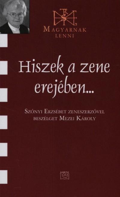 Mezei Károly - Hiszek a zene erejében...