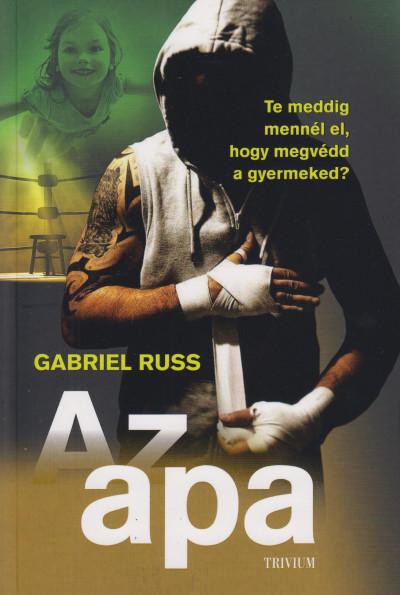 Gabriel Russ - Az apa